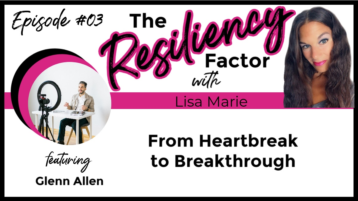 RF03 From Heartbreak to Breakthrough