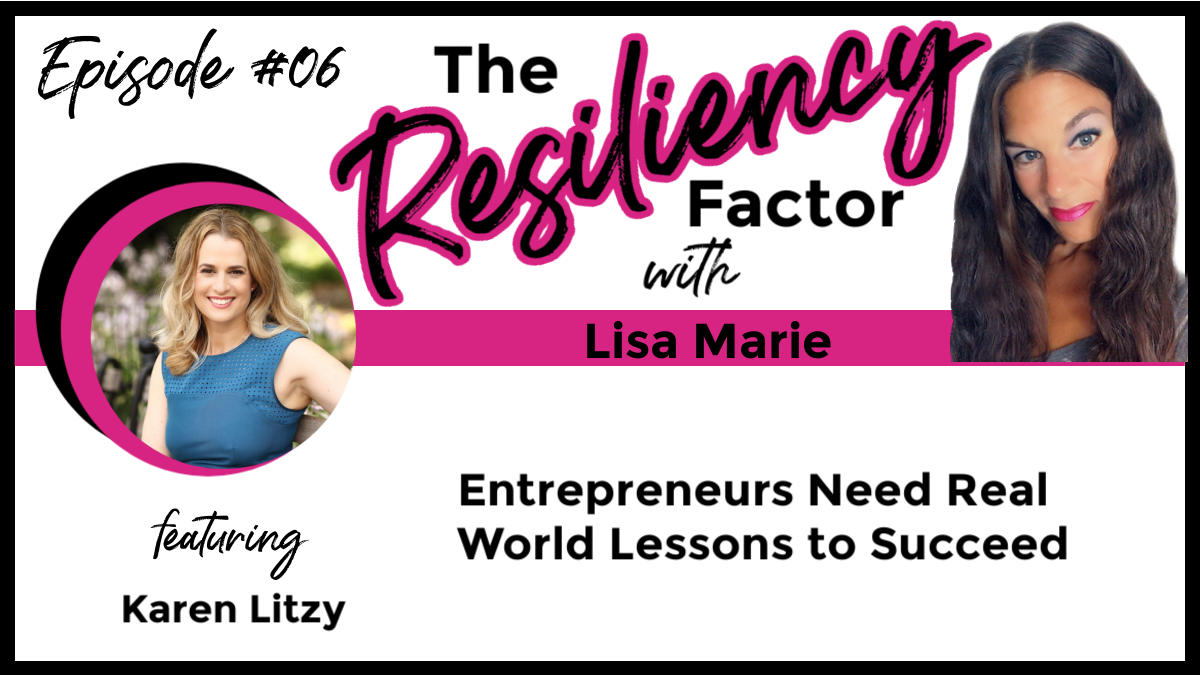 RF06 - Entrepreneurs Need Real World Lessons to Succeed