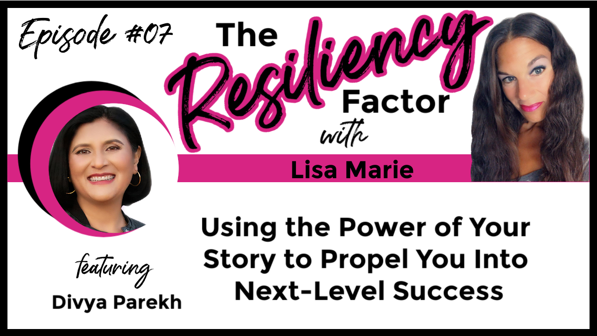 Using the Power of your Story to Propel You into Next-Level Success