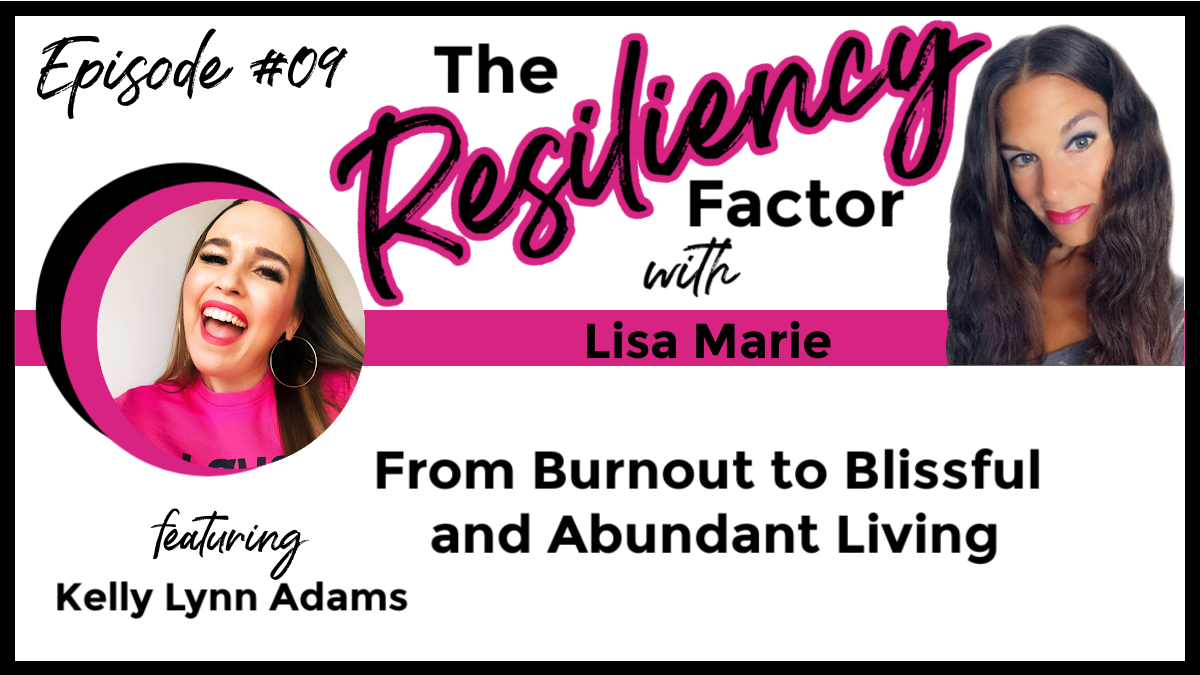 RF09 - From Burnout to Blissful and Abundant Living