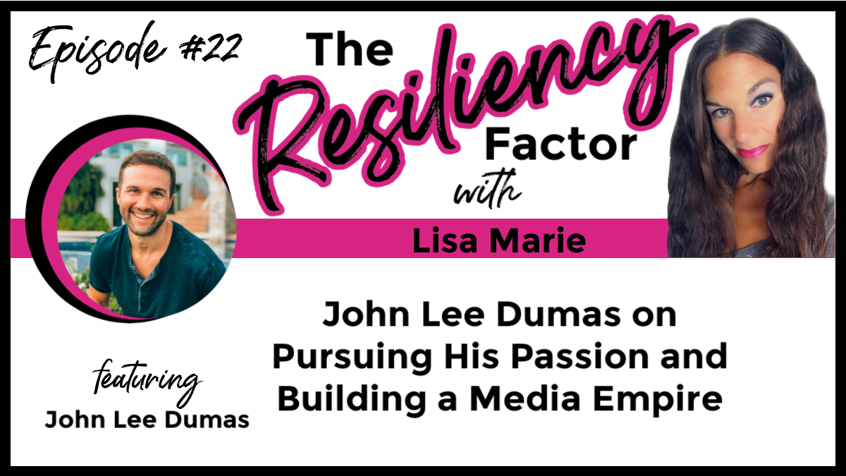 RF022 - John Lee Dumas on Pursuing His Passion and Building a Media Empire